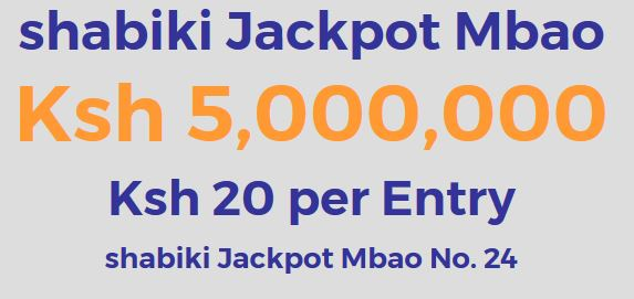 Shabiki Jackpot Predictions by Venas News: Win Ksh 20 Million